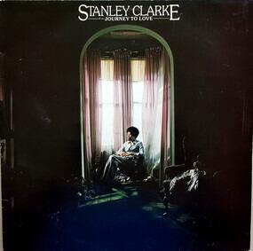 Stanley Clarke - Journey to Love