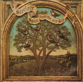 Steeleye Span - Now We Are Six