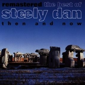Steely Dan - Remastered - the best of