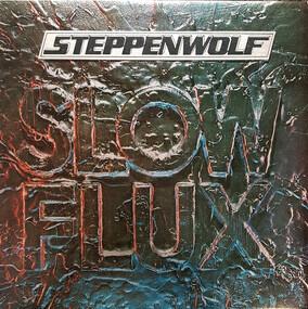 Steppenwolf - Slow Flux