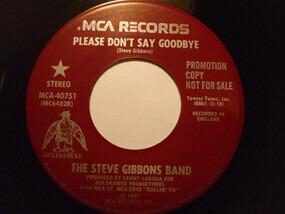 Steve Gibbons Band - Please Don't Say Goodbye