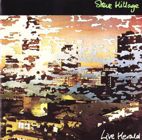 Steve Hillage - Live Herald