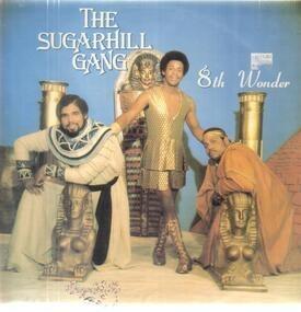 Sugar Hill Gang - 8th Wonder