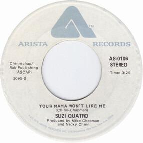 Suzi Quatro - Your Mamma Won't Like Me
