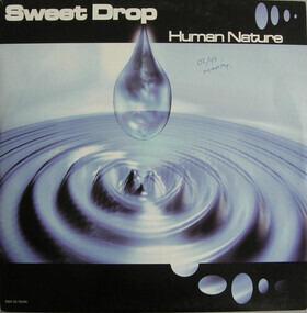 sweet drop - Human Nature