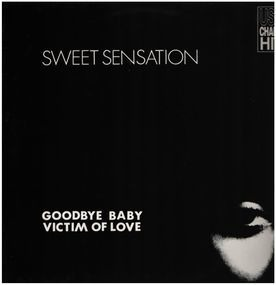 Sweet Sensation - (Goodbye Baby) Victim Of Love (Remix)
