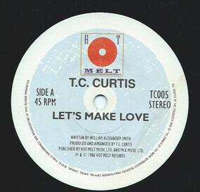 T.C. Curtis - Let's Make Love