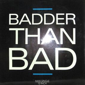 Take 2 - Badder Than Bad