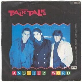 Talk Talk - Another Word