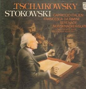 Pyotr Ilyich Tchaikovsky - Capriccio Italien / Nutcracker Suite / Serenade for Strings a.o.