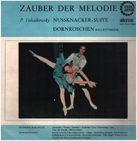 Pyotr Ilyich Tchaikovsky - Nussknacker-Suite / Dornröschen (Ballettmusik)