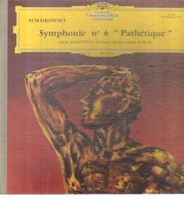 Pyotr Ilyich Tchaikovsky - Symphonie N° 6 En Si Mineur Op. 74 ' Pathétique '