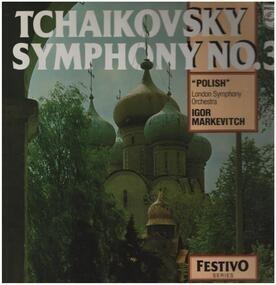 Pyotr Ilyich Tchaikovsky - Symphony No.3 'Polish'
