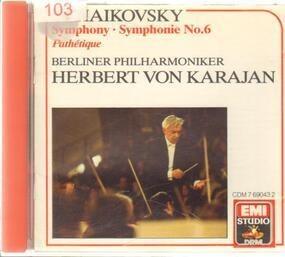 Pyotr Ilyich Tchaikovsky - Symphony No. 6 / Pathétique