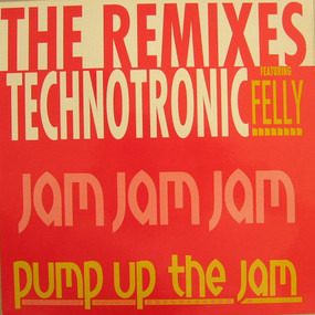 Technotronic - Pump Up The Jam (The Remixes)