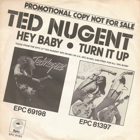 Ted Nugent - Hey Baby / A New Day