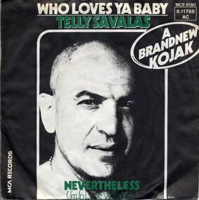 Telly Savalas - Who Loves Ya Baby