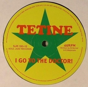 Tetine - I Go To The Doctor