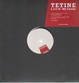 Tetine - L.I.C.K. My Favela