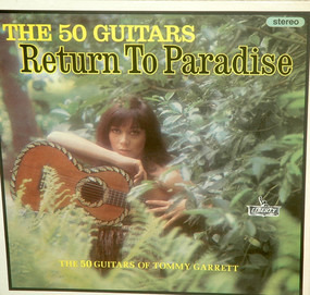 The 50 Guitars of Tommy Garrett - Return to Paradise