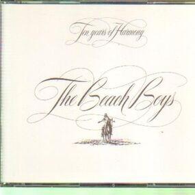 The Beach Boys - Ten Years Of Harmony