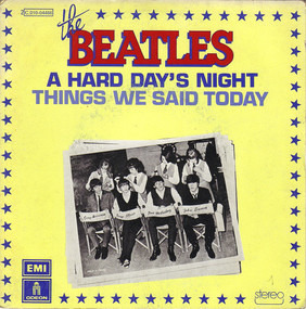 The Beatles - A Hard Day's Night / Things We Said Today