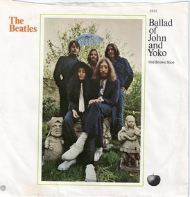 The Beatles - The Ballad of John and Yoko / Old Brown Shoe