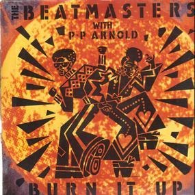 The Beatmasters With P.P. Arnold - Burn It Up