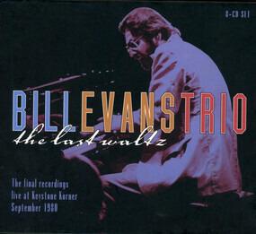 Bill Evans Trio - The Last Waltz