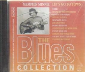The Blues Collection - 54: Memphis Minnie - Let's Go To Town