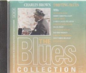 The Blues Collection - 71: Charles Brown - Drifting Blues