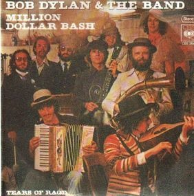 Bob Dylan - Million Dollar Bash / Tears Of Rage