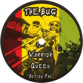 The Bug Feat. Warrior Queen - Aktion Pak