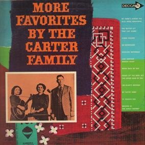 The Carter Family - More Favorites by the Carter Family