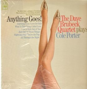 Dave Brubeck Quartet - Anything Goes! The Dave Brubeck Quartet Plays Cole Porter