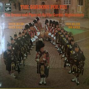 The Gordon Highlanders - The Gordons For You