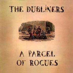 The Dubliners - A Parcel of Rogues