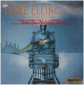 Duke Ellington - Take The Holiday Train