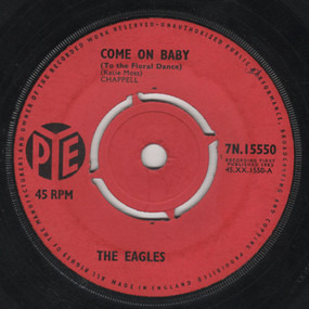 The Eagles - Come On Baby (To The Floral Dance)