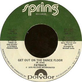 Fatback Band - Get Out On The Dance Floor / I Like Girls