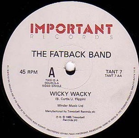 Fatback Band - Is This The Future? / Wicky Wacky