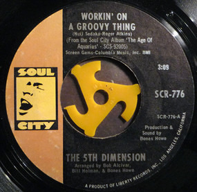 Fifth Dimension - Workin' On A Groovy Thing / Broken Wing Bird