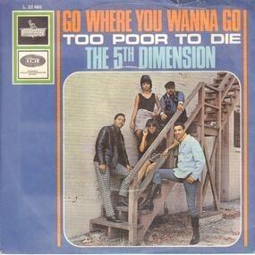 Fifth Dimension - Go Where You Wanna Go