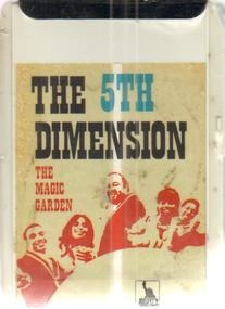 Fifth Dimension - The Magic Garden