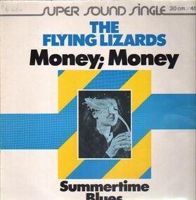 The Flying Lizards - Money; Money / Summertime Blues
