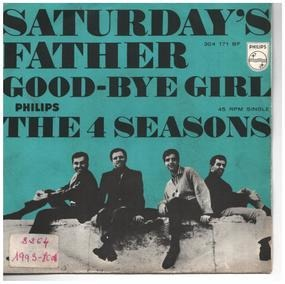 The Four Seasons - Saturday's Father