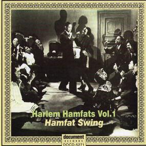 Harlem Hamfats - Complete Recorded Works In Chronological Order, Volume 1 (18 April To 13 November 1936) -- Hamfat S