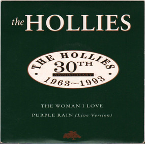 The Hollies - The Woman I Love / Purple Rain (Live Version)