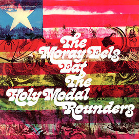 The Holy Modal Rounders - The Moray Eels Eat the Holy Modal Rounders