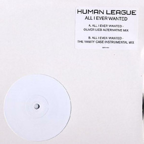 The Human League - All I Ever Wanted